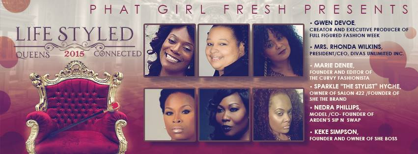 PHAT Girl Fresh Presents Life Styled 2015