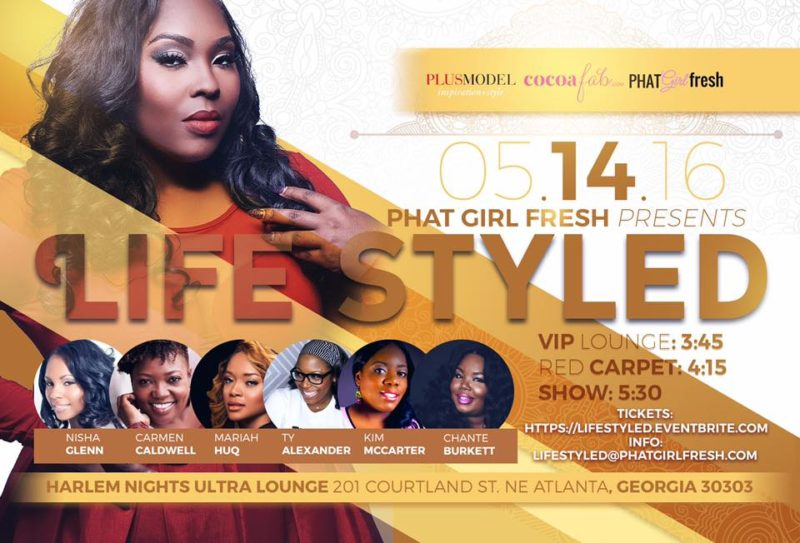 PHAT GIRL FRESH PRESENTS LIFE STYLED FLYER